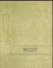 1963 Edition, Nederland High School - Nugget Yearbook (Nederland, CO)