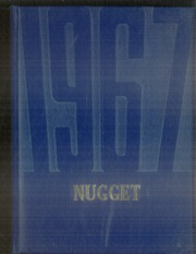 1967 Edition, Nederland High School - Nugget Yearbook (Nederland, CO)