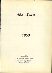 Page 5, 1953 Edition, St Joseph High School - Trail Yearbook (Denver, CO) online yearbook collection