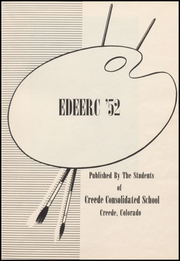 Page 7, 1952 Edition, Creede High School - Miner Yearbook (Creede, CO) online yearbook collection