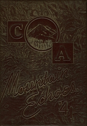 Page 1, 1941 Edition, Campion Academy - Mountain Echoes Yearbook (Loveland, CO) online yearbook collection