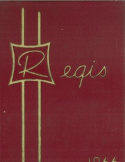 1966 Edition, Saint John Francis Regis High School - Regis Yearbook (Denver, CO)