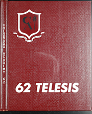 Page 1, 1962 Edition, Colorado Academy - Telesis Yearbook (Denver, CO) online yearbook collection