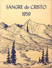 Page 1, 1959 Edition, Westcliffe High School - Sangre de Cristo Yearbook (Westcliffe, CO) online yearbook collection
