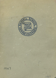 1947 Edition, Randell School - Yearbook (Denver, CO)