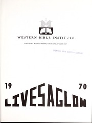 Page 5, 1970 Edition, Western Bible College - Yearbook (Denver, CO) online yearbook collection