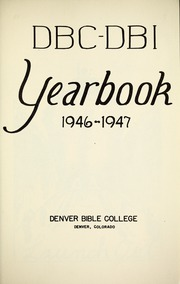 Page 5, 1947 Edition, Denver Bible College - Scroll Yearbook (Denver, CO) online yearbook collection
