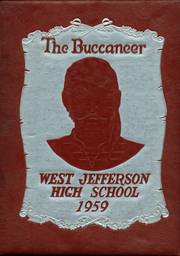 1959 Edition, West Jefferson High School - Buccaneer Yearbook (Harvey, LA)