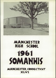 Page 5, 1961 Edition, Manchester High School - Somanhis Yearbook (Manchester, CT) online yearbook collection
