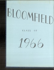 Page 2, 1966 Edition, Bloomfield High School - Tattler Yearbook (Bloomfield, CT) online yearbook collection