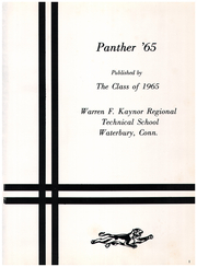 Page 5, 1965 Edition, Kaynor Regional Vocational Technical High School - Panther Yearbook (Waterbury, CT) online yearbook collection