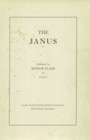 Page 3, 1927 Edition, East Hartford High School - Janus Yearbook (East Hartford, CT) online yearbook collection