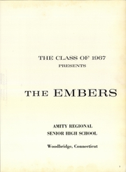 Page 7, 1967 Edition, Amity Regional High School - Embers Yearbook (Woodbridge, CT) online yearbook collection
