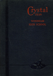 1936 Edition, Windham High School - Crystal Yearbook (Willimantic, CT)