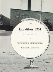 Page 7, 1961 Edition, Waterford High School - Excalibur Yearbook (Waterford, CT) online yearbook collection