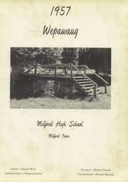 Page 5, 1957 Edition, Milford High School - Wepawaug Yearbook (Milford, CT) online yearbook collection