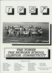 Page 5, 1987 Edition, The Morgan School - Tower Yearbook (Clinton, CT) online yearbook collection