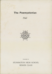Page 5, 1941 Edition, Stonington High School - Pawmystonian Yearbook (Pawcatuck, CT) online yearbook collection