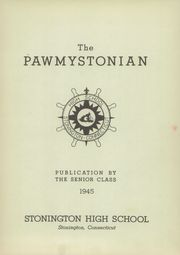 Page 5, 1945 Edition, Stonington High School - Pawmystonian Yearbook (Pawcatuck, CT) online yearbook collection