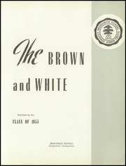 Page 5, 1955 Edition, Brunswick School - Brown and White Yearbook (Greenwich, CT) online yearbook collection