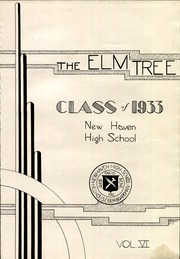 Page 7, 1933 Edition, New Haven High School - Elm Tree Yearbook (New Haven, CT) online yearbook collection