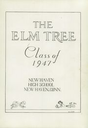 Page 7, 1947 Edition, New Haven High School - Elm Tree Yearbook (New Haven, CT) online yearbook collection