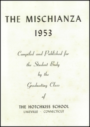 Page 7, 1953 Edition, Hotchkiss School - Mischianza Yearbook (Lakeville, CT) online yearbook collection