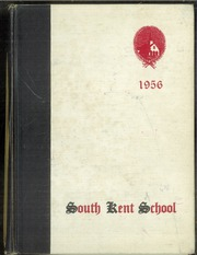 1956 Edition, South Kent High School - Yearbook (South Kent, CT)