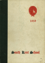 1958 Edition, South Kent High School - Yearbook (South Kent, CT)