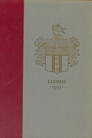 Page 1, 1955 Edition, Loomis Chaffee High School - Confluence Yearbook (Windsor, CT) online yearbook collection