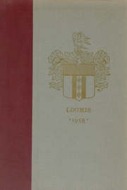 Loomis Chaffee High School - Confluence Yearbook (Windsor, CT) online yearbook collection, 1958 Edition, Page 1