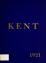 Kent School - Kent Yearbook (Kent, CT) online yearbook collection, 1921 Edition, Page 1