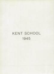 Page 7, 1945 Edition, Kent School - Kent Yearbook (Kent, CT) online yearbook collection