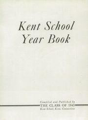 Page 9, 1945 Edition, Kent School - Kent Yearbook (Kent, CT) online yearbook collection
