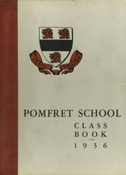 1936 Edition, Pomfret School - Griffin Yearbook (Pomfret, CT)
