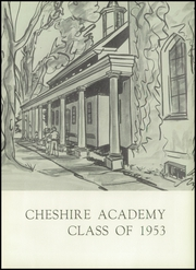 Page 7, 1953 Edition, Cheshire Academy - Rolling Stone Yearbook (Cheshire, CT) online yearbook collection