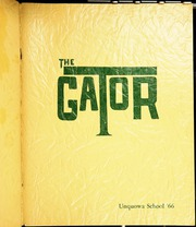 1966 Edition, Unquowa School - Gator Yearbook (Fairfield, CT)