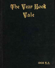 1908 Edition, Yale University School of Medicine - Yearbook (New Haven, CT)