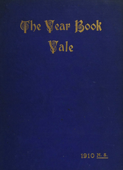 1910 Edition, Yale University School of Medicine - Yearbook (New Haven, CT)