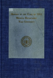 1911 Edition, Yale University School of Medicine - Yearbook (New Haven, CT)