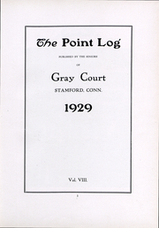 Page 3, 1929 Edition, Gray Court School - Point Log Yearbook (Stamford, CT) online yearbook collection