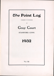 Page 3, 1932 Edition, Gray Court School - Point Log Yearbook (Stamford, CT) online yearbook collection