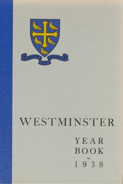 1938 Edition, Westminster School - Annual Yearbook (Simsbury, CT)
