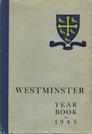 1945 Edition, Westminster School - Annual Yearbook (Simsbury, CT)