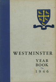 1946 Edition, Westminster School - Annual Yearbook (Simsbury, CT)
