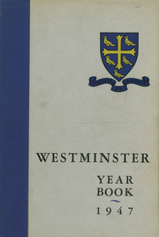 1947 Edition, Westminster School - Annual Yearbook (Simsbury, CT)