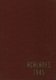1945 Edition, Acalanes High School - Aklan Yearbook (Lafayette, CA)