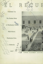 Page 6, 1937 Edition, Huntington Park High School - El Recuerdo Yearbook (Huntington Park, CA) online yearbook collection