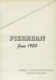 Page 7, 1950 Edition, Pierre S DuPont High School - Pierrean Yearbook (Wilmington, DE) online yearbook collection