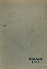 Ukiah High School - Wildcat Yearbook (Ukiah, CA) online yearbook collection, 1935 Edition, Page 1